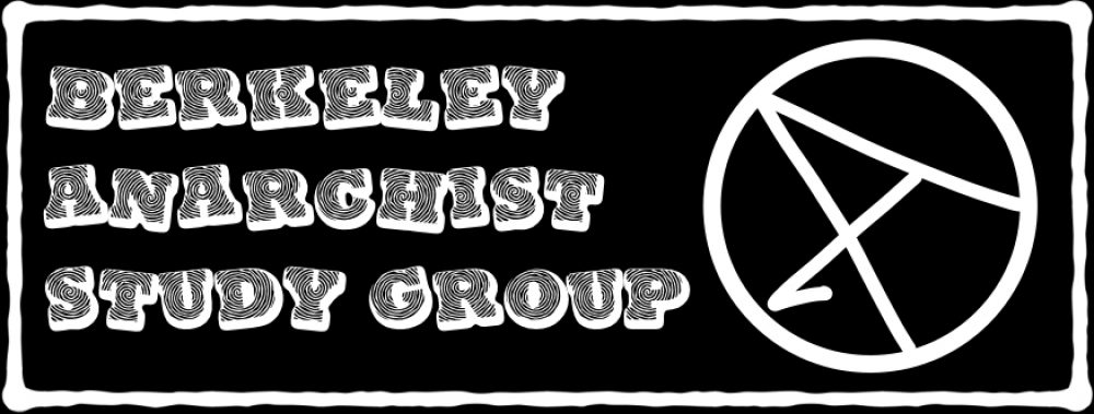 Berkeley Anarchist Study Group